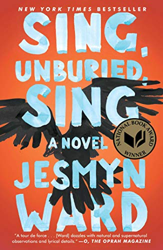 Cover of the book, Sing Unburied Sing by Jesmyn Ward